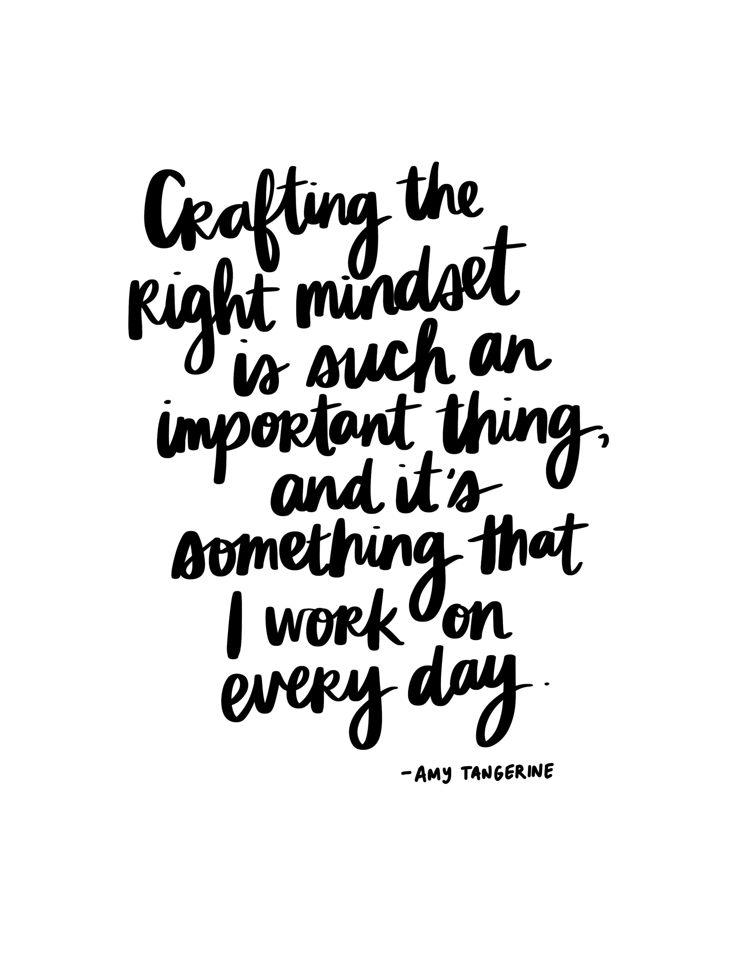 Crafting the Right Mindset