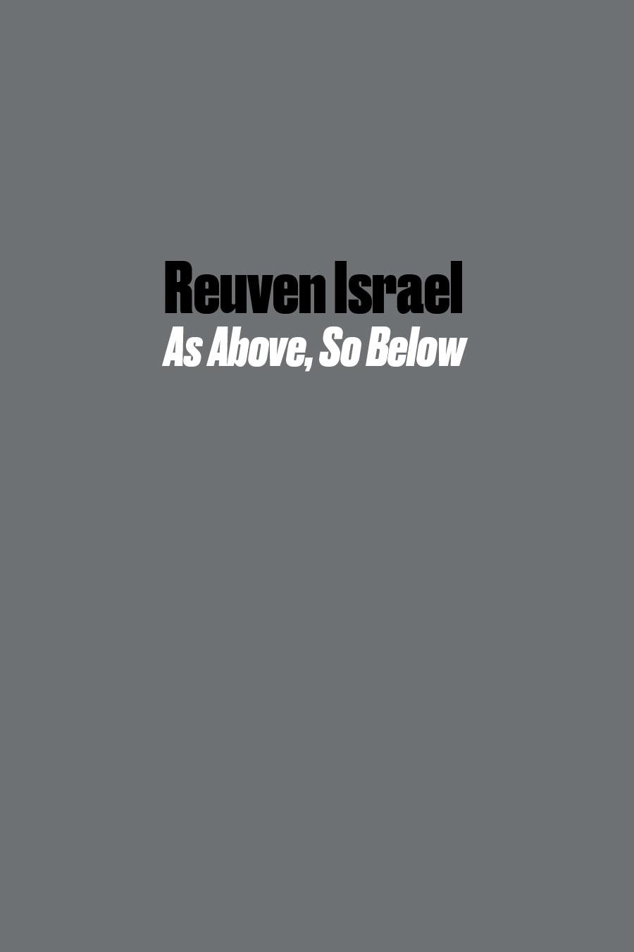 Reuven Israel As Above, So Below
