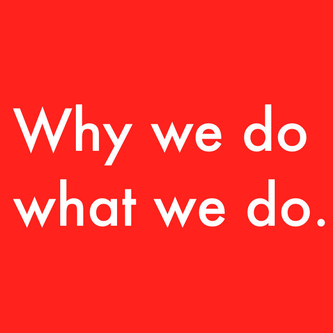 Why we do.png