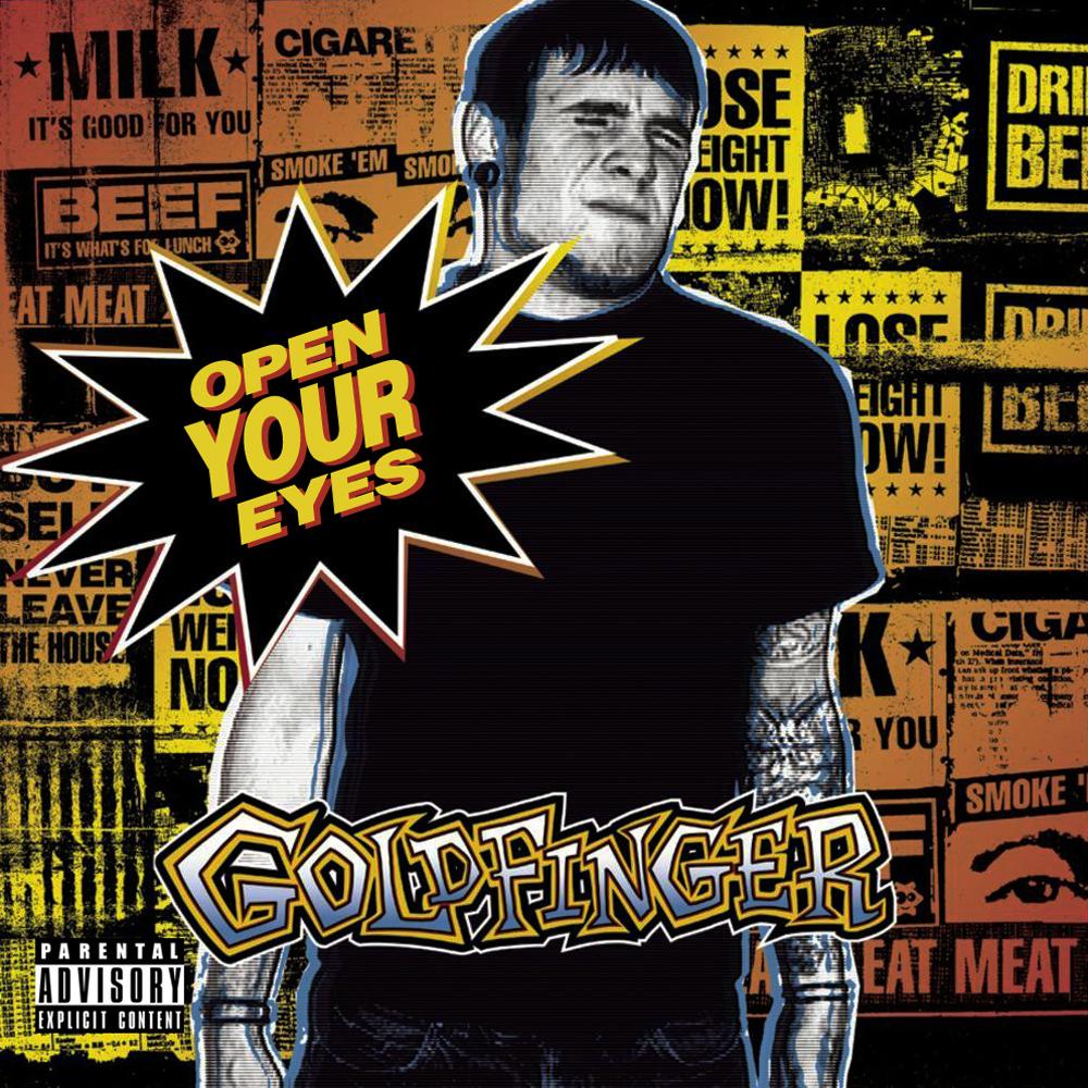 Goldfinger - Open Your Eyes