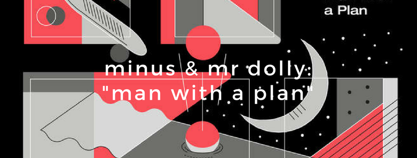 minus & mrdolly man with a plan kids alone hip hop porto instrumental hhv mr dolly fishing boots camping.png