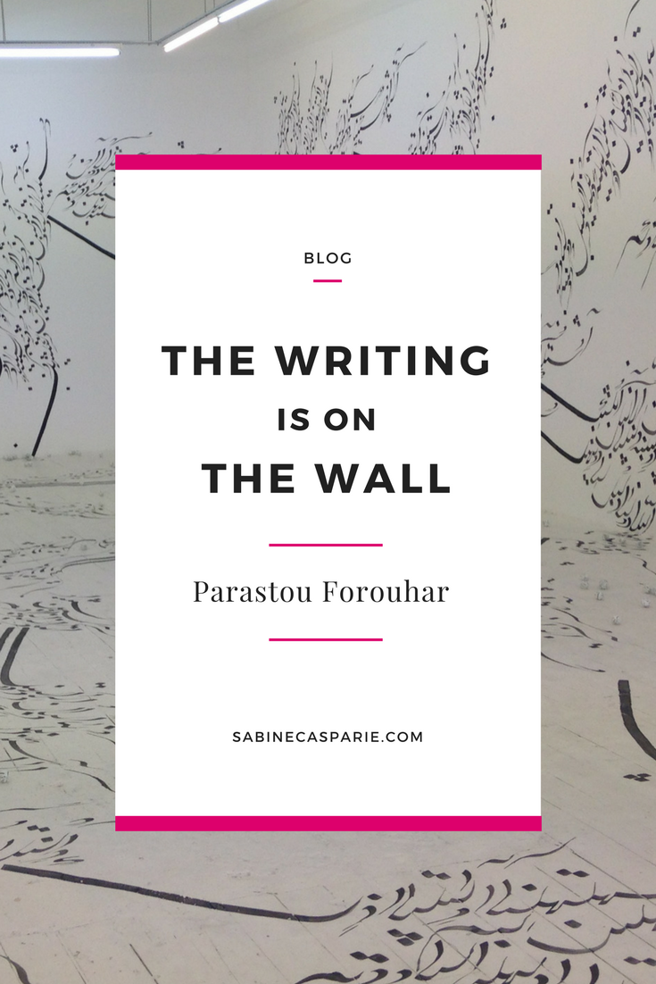 The Writing is on the Wall: Parastou Forouhar