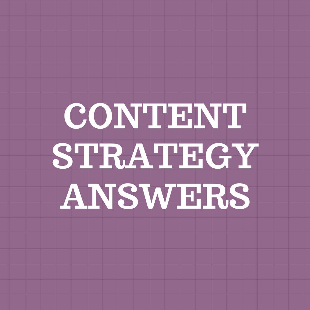 Content Strategy Answers