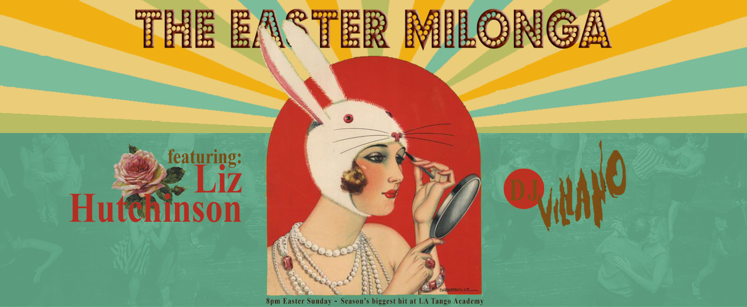 the easter milonga