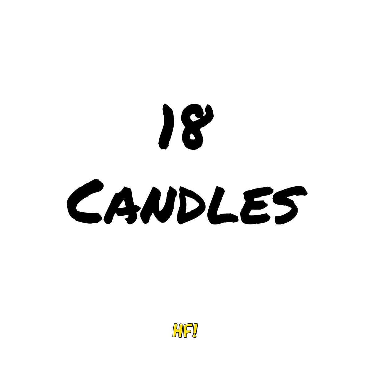 Hey-Francis-PI-Debut-Title-18 Candles.jpg