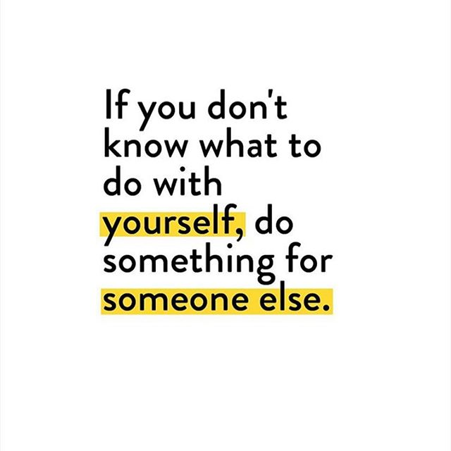 When you serve others, your purpose becomes clear. Often, clarity comes when you get outside of yourself. Who needs your gifts today?