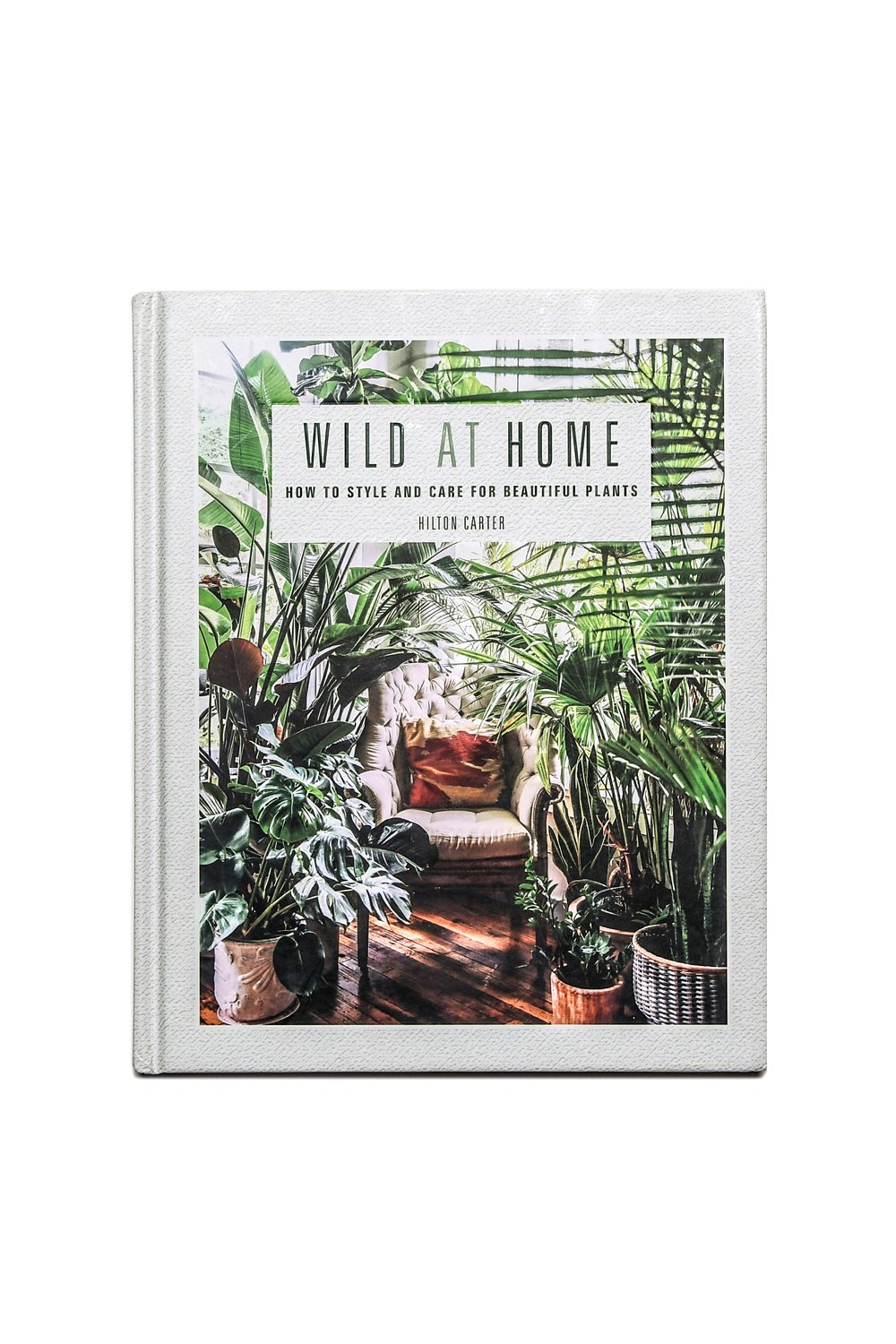 Wild at Home Book - Hilton Carter.jpg