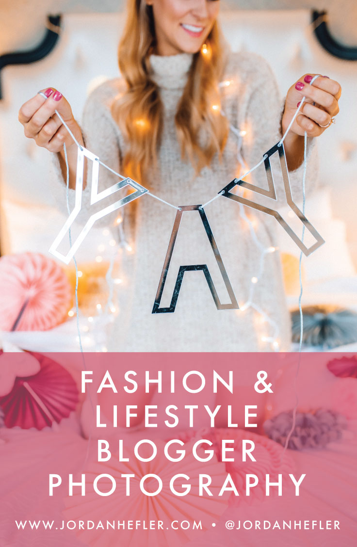 Fashion & Lifestyle Blogger Photography / Jordan Hefler