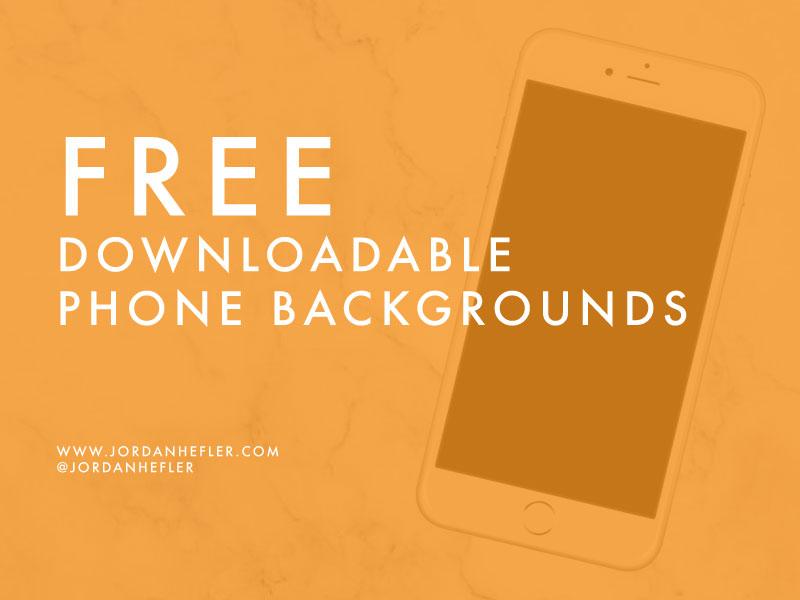 Phone Swag: Free Downloadable Backgrounds | Jordan Hefler