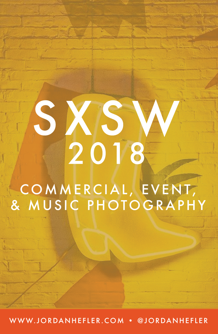SXSW 2018 | Commercial, Event, & Music Photography | Jordan Hefler