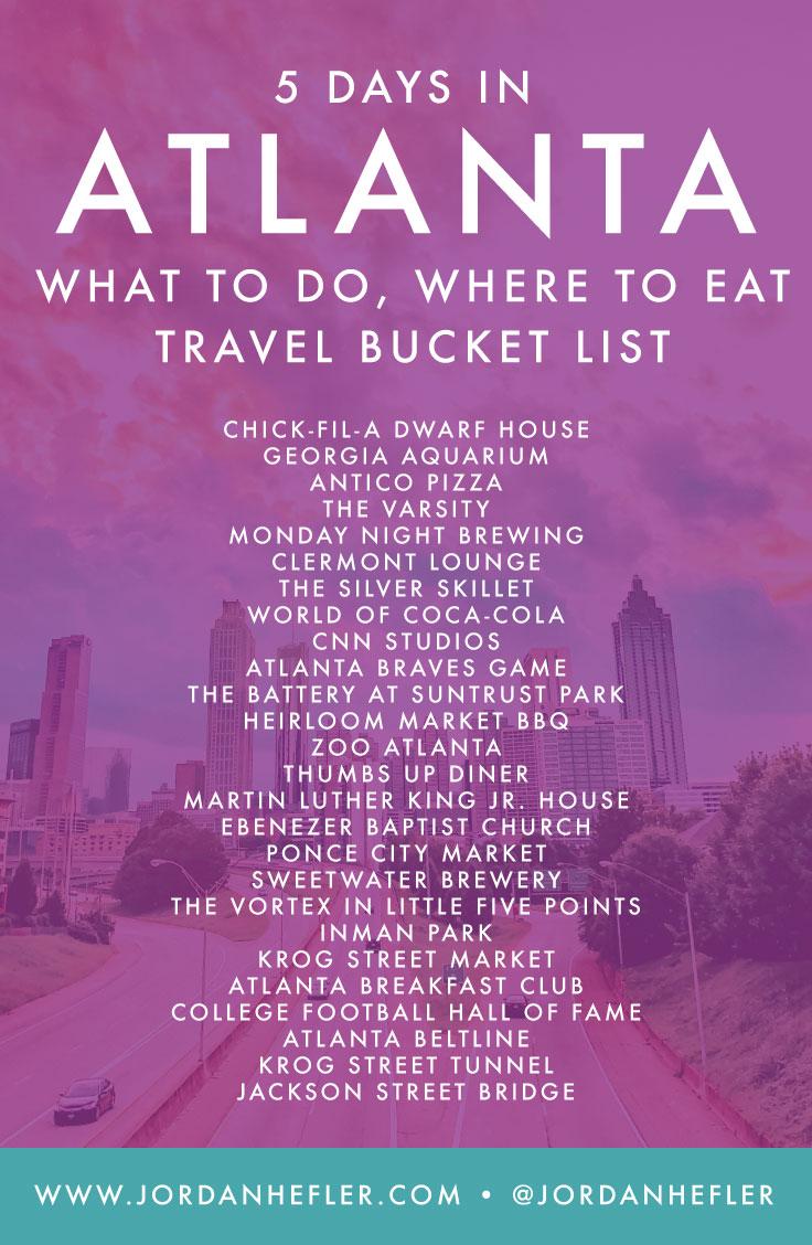 5 Days in Atlanta | What to Do, Where to Eat |Travel Bucket List | Jordan Hefler