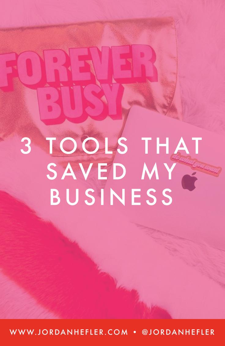 3 Tools That Saved My Business | Jordan Hefler