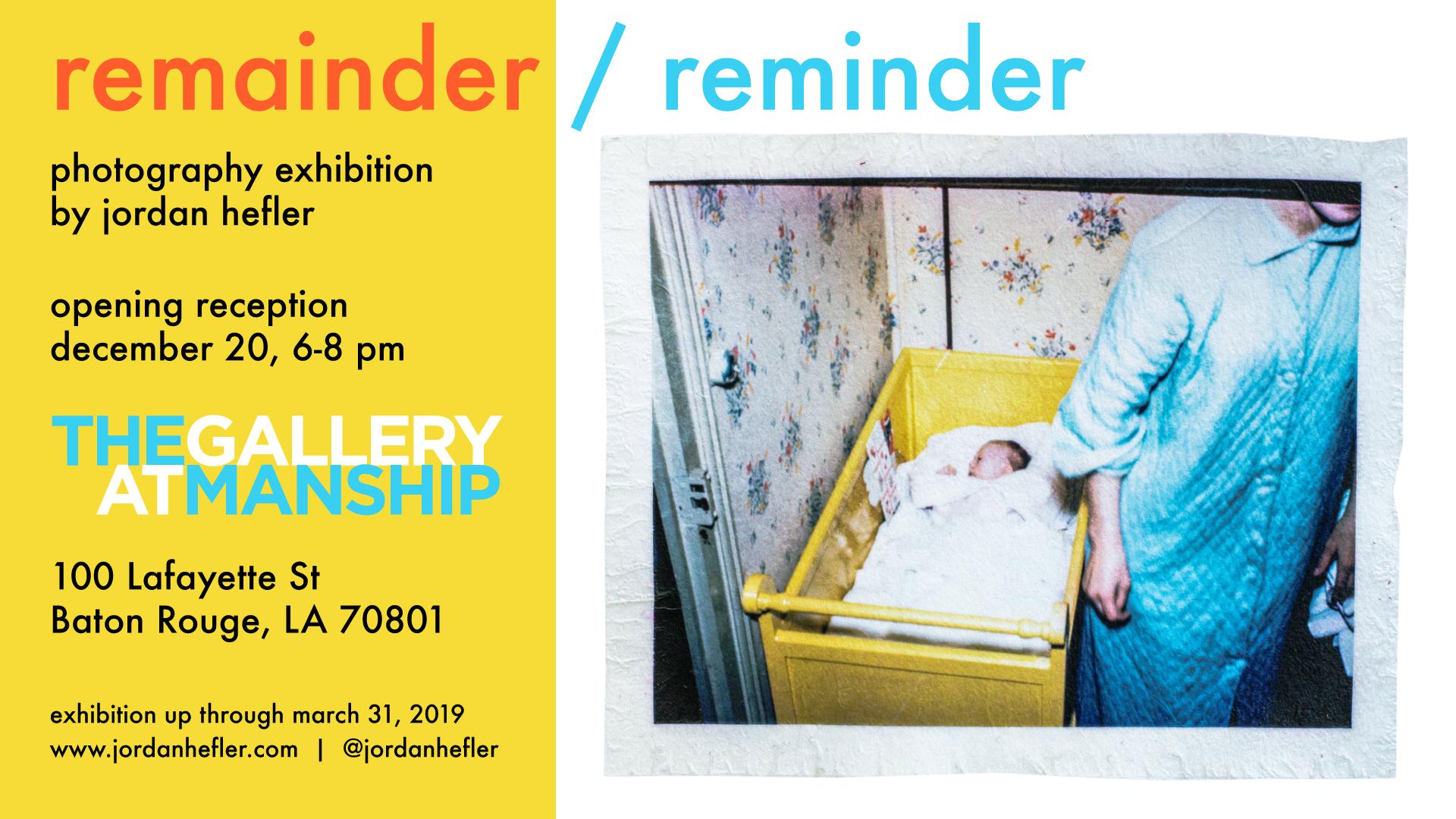 """remainder / reminder"" Photographic Series by Louisiana Artist Jordan Hefler"
