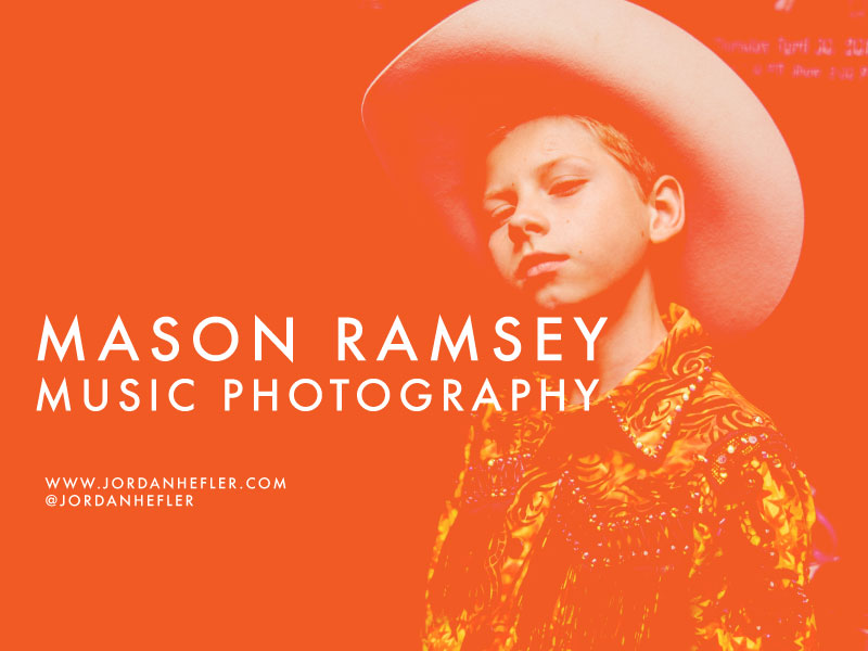 Mason Ramsey | Music Photography by Jordan Hefler