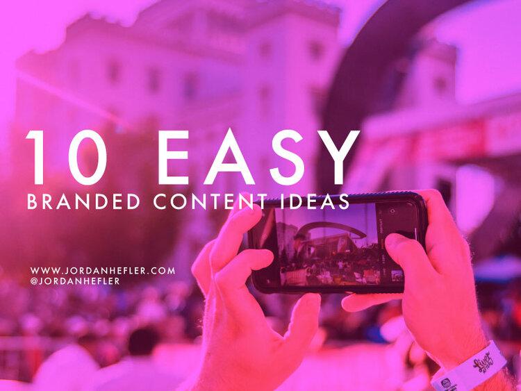 10 Easy Branded Content Ideas for Social Media | Jordan Hefler