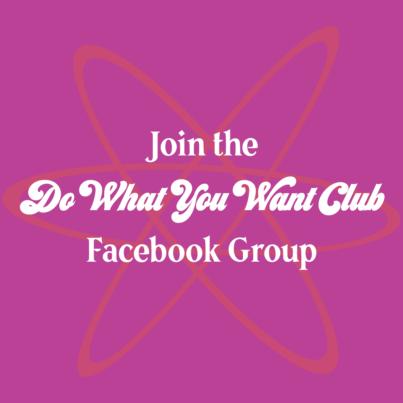 Connect  with other creative entrepreneurs, podcast listeners, and workshop students in the  virtual  Do What You Want Club Facebook group.