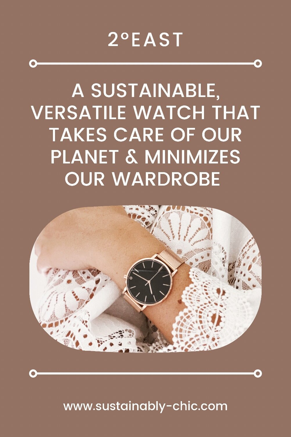 Sustainably Chic   Sustainable Fashion Blog   The Best Sustainable Watch for Versatility and a Capsule Wardrobe.PNG