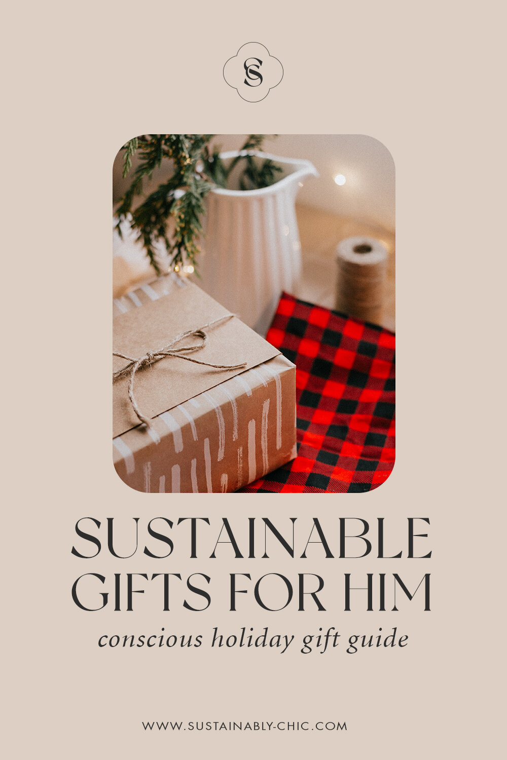 Sustainably Chic | Sustainable Fashion, Beauty & Lifestyle Blog | The Best Sustainable Gifts for Him.jpg