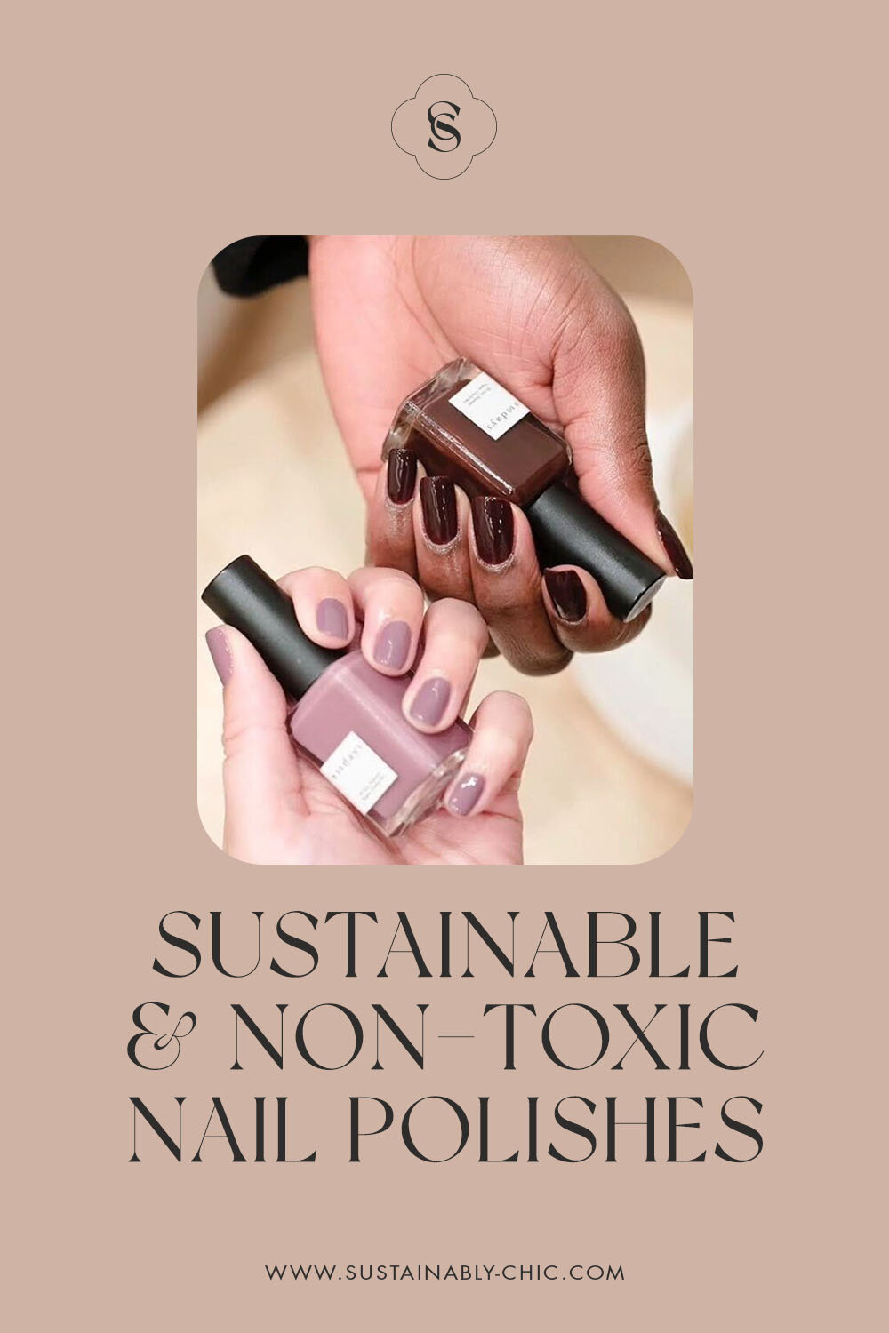 Sustainably Chic | Sustainable Fashion & Beauty Blog | The Best Sustainable & Non-Toxic Nail Polishes.jpg