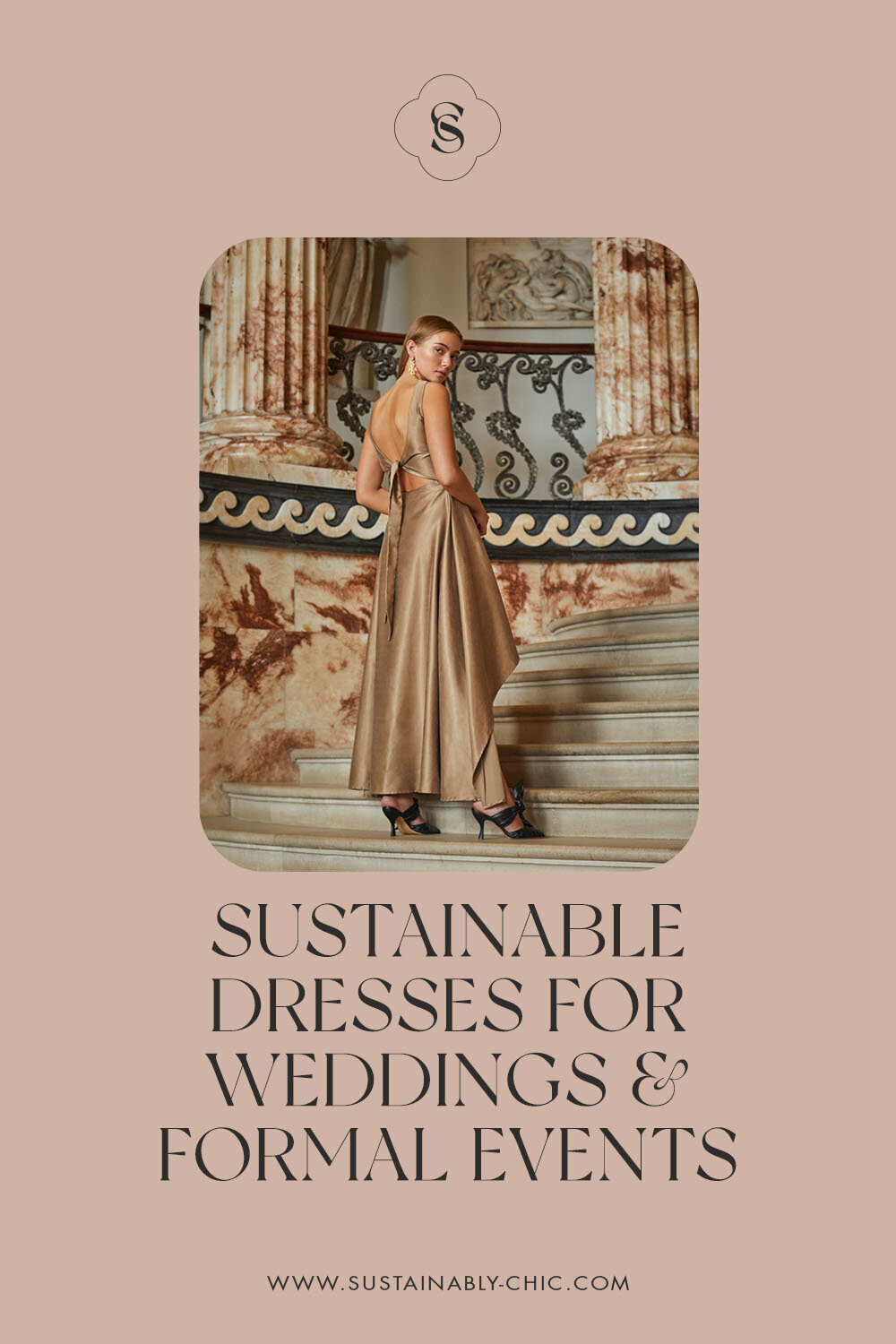 Sustainably Chic | Sustainable Fashion Blog | The Best Sustainable Dress for Weddings & Special Events.jpg