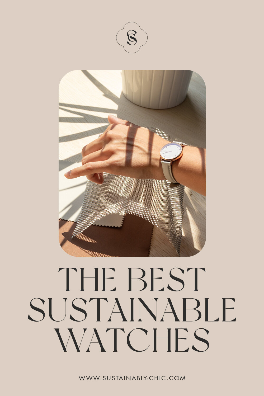 Sustainably Chic | Sustainable Fashion Blog | The Best Sustainable Watches for Men & Women.jpg