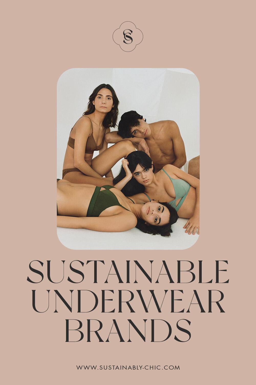 Sustainably Chic | Sustainable Fashion Blog | The Best Sustainable Underwear Brands.jpg