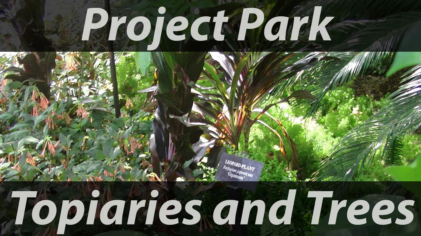 Topiaries and Trees.jpg
