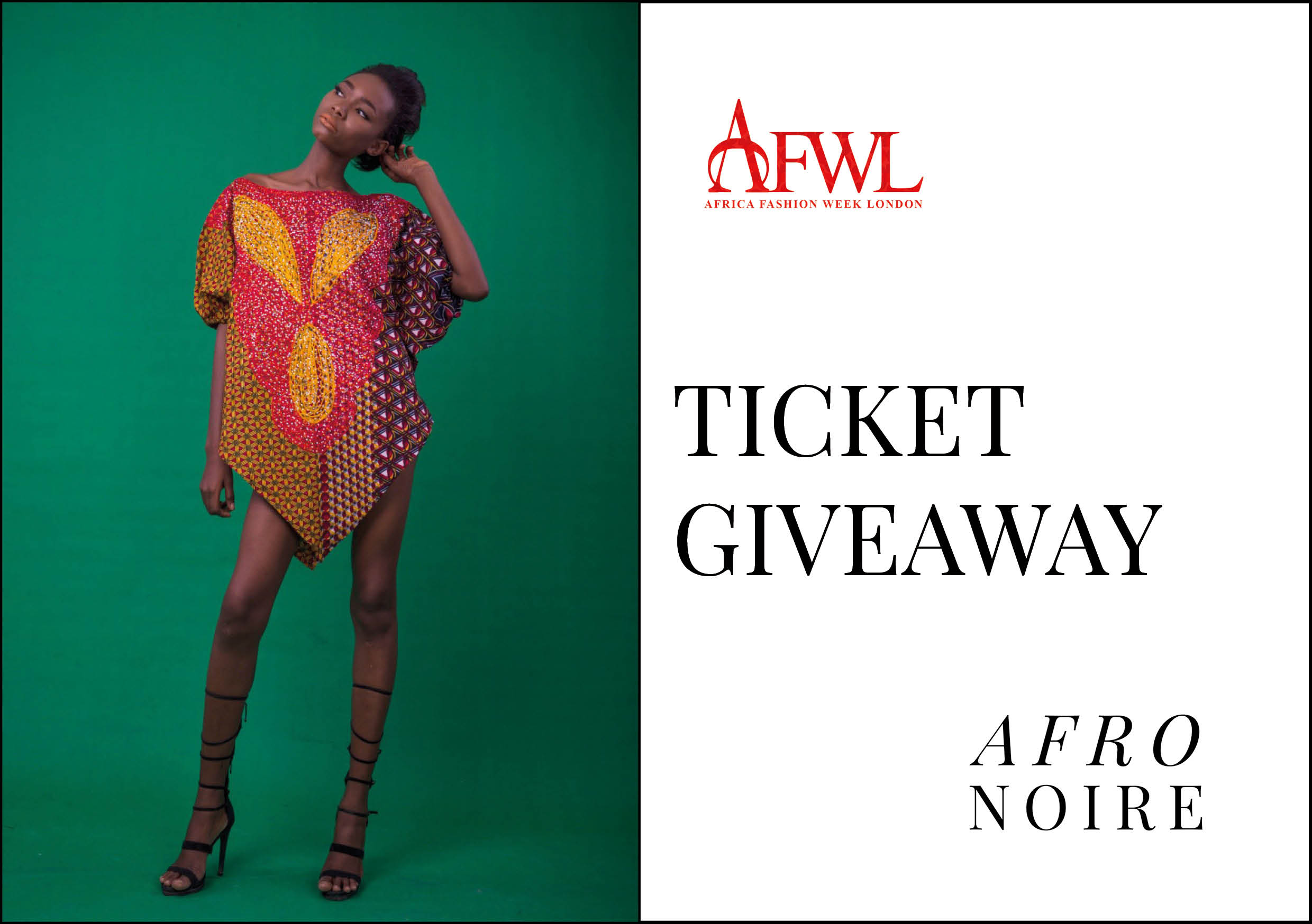 Ticket Giveaway For Africa Fashion Week London 2017 Afronoire