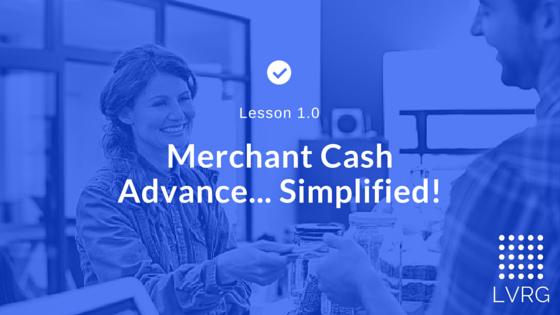 Merchant Cash Advance Simplified