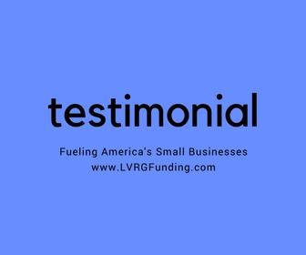 LVRG Funding Small Business Loans Merchant Cash Advance Revenue Based Financing Testimonial 5.jpg