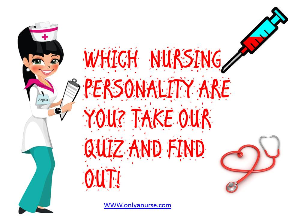 WHAT'S YOUR NURSING PERSONALITY?