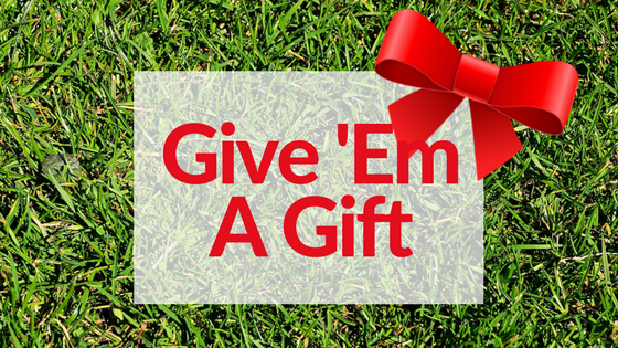 Give 'Em a Gift