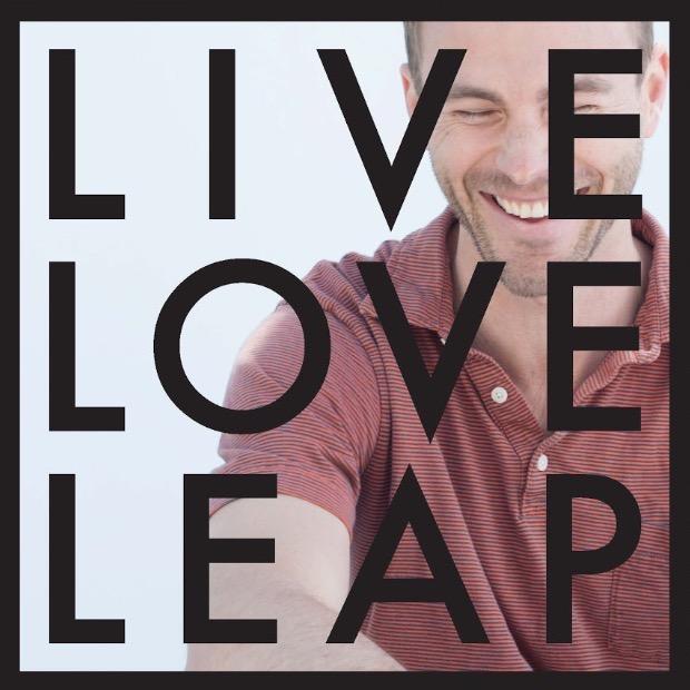 LIVE LOVE LEAP.jpg