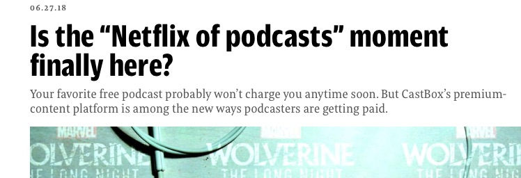 Don't Hold Your Breath for the Netflix of Podcasts — Amplifi Media