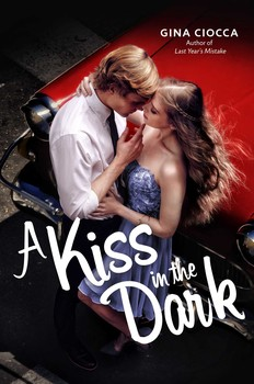 A KISS IN THE DARK by Gina Ciocca