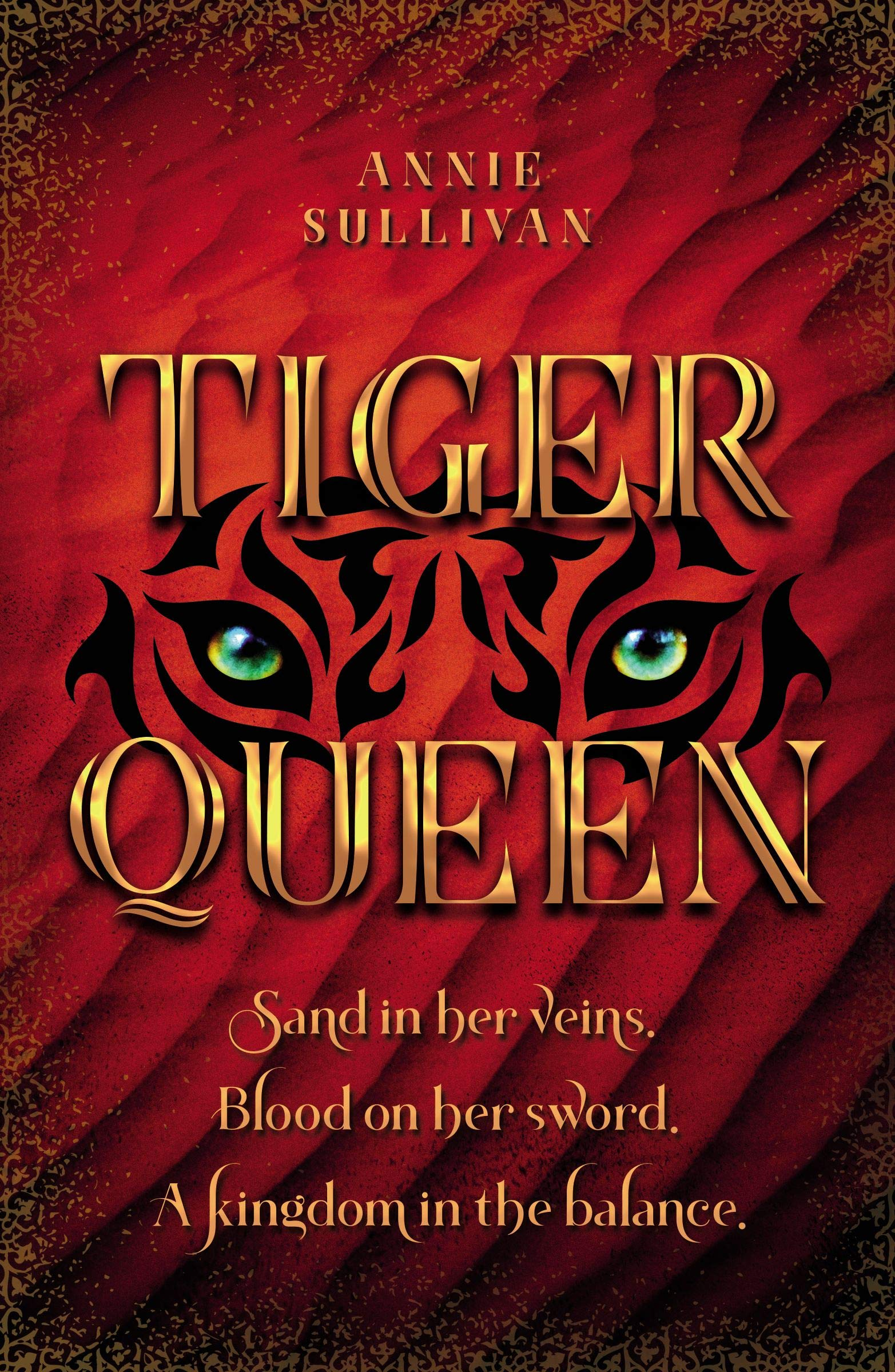 The gorgeous cover of Tiger Queen by Annie Sullivan