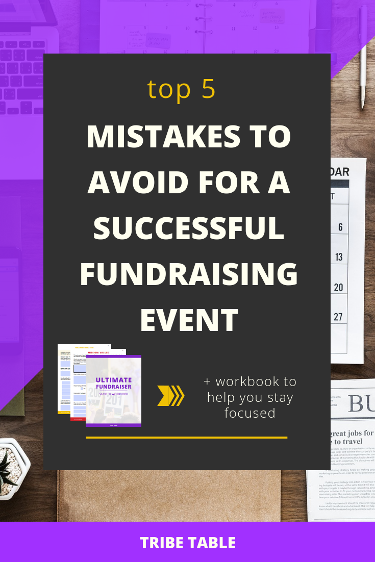top 5 mistakes to avoid for a successful fundraising event 2.png