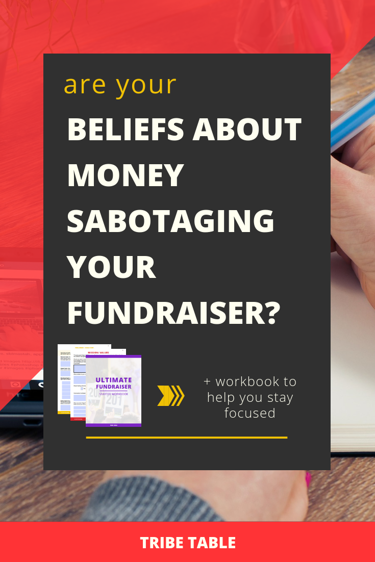 Are your beliefs about money sabotaging your fundraiser_.png