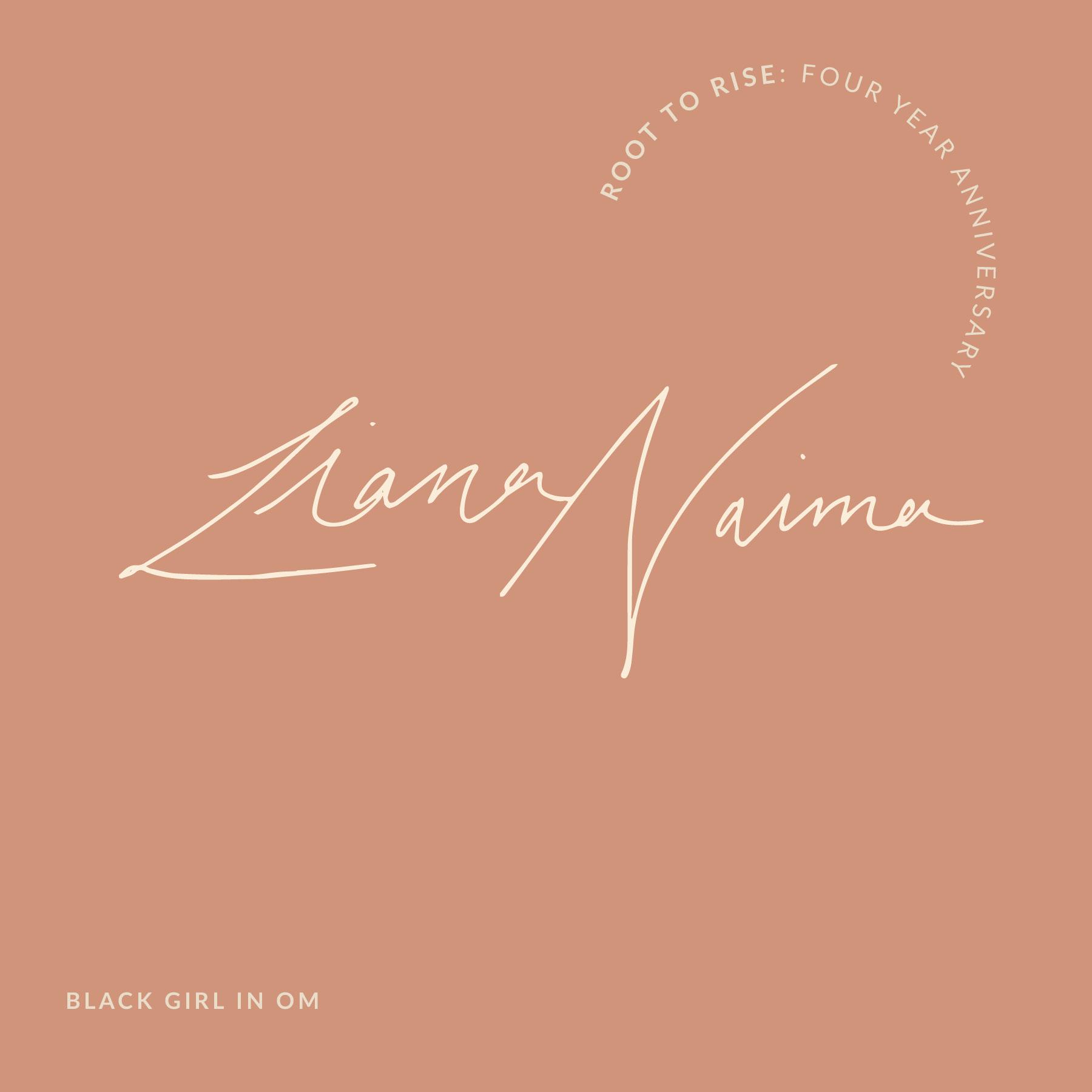 Liana Naima Root to Rise Name.jpg