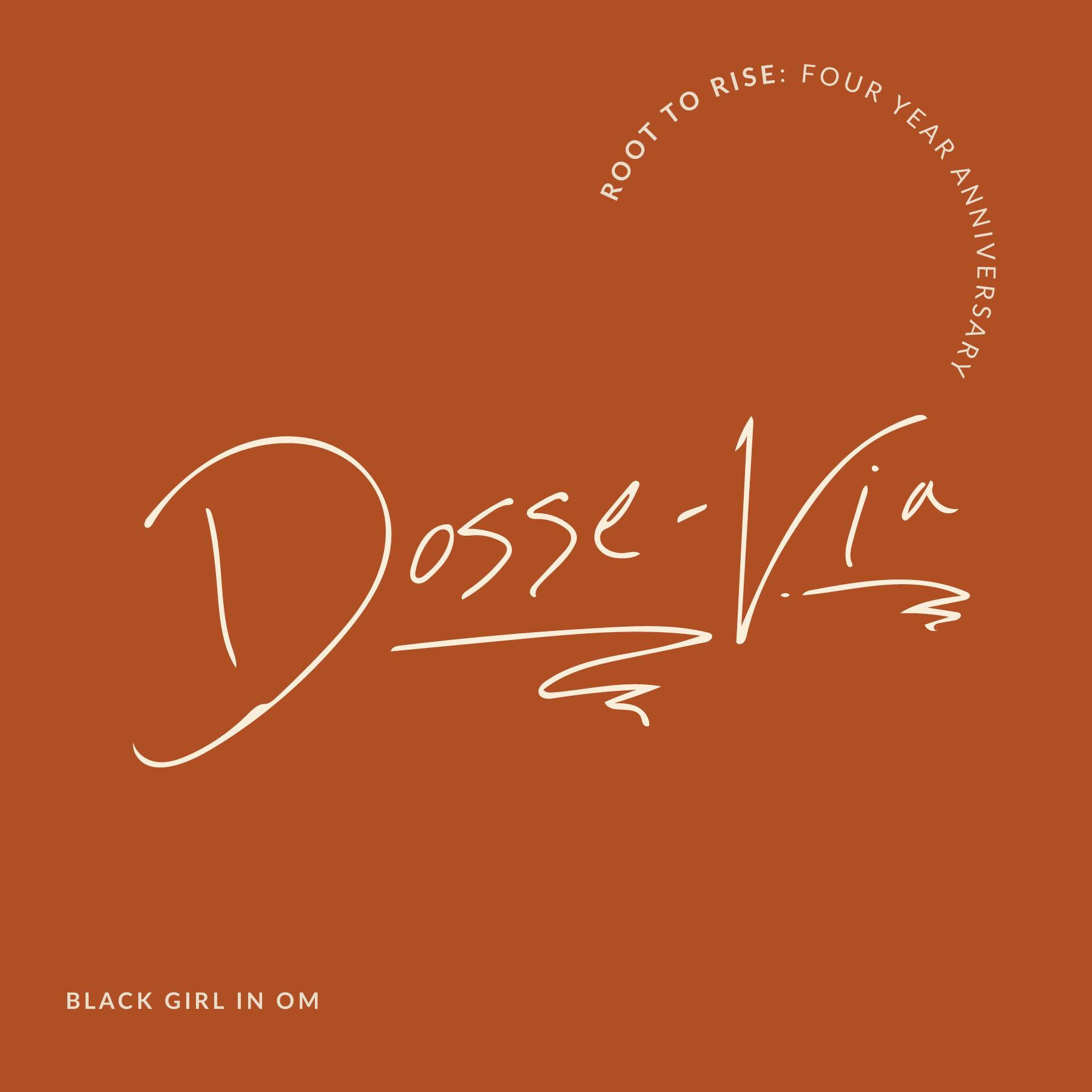 Dosse-Via Root to Rise Name.jpg