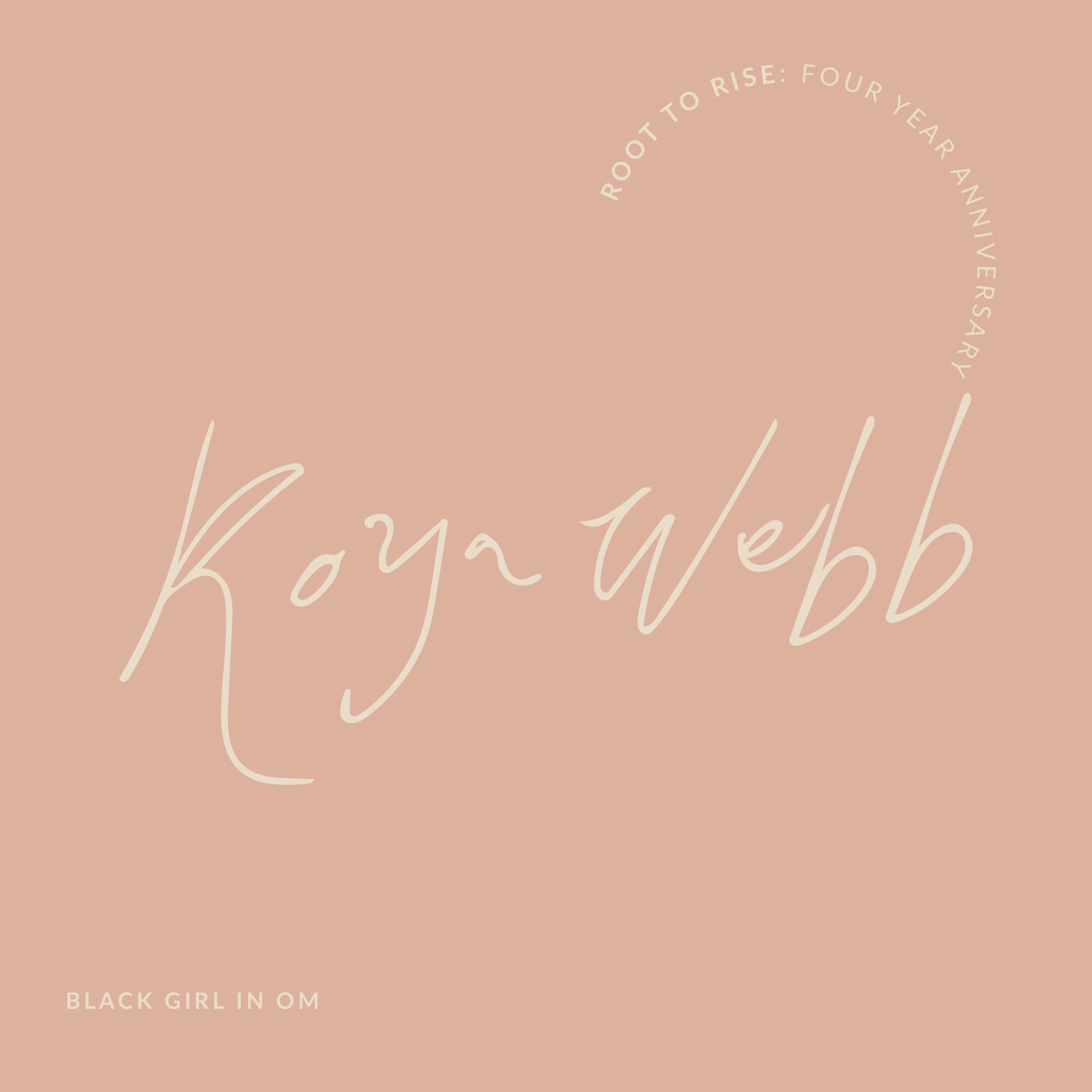 Koya Webb Root to Rise Name.jpg