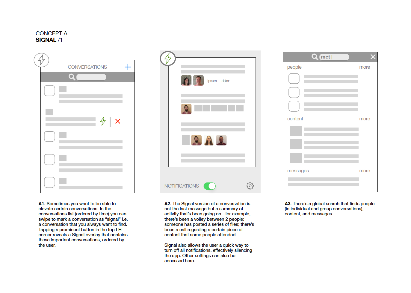 Explore - One of my tasks at Cisco SF was to investigate alternative structures for the iOS app. I created wireframe for three concepts: Signal, Instant, and Authenticity. I like snappy concept names.