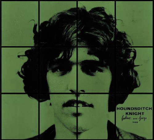 GILBERT & GEORGE  HOUNDSDITCH KNIGHT,1980,  HAND DYED SILVER GELATIN PHOTOGRAPHS  71 X 79.5 IN  COURTESY OF THE ARTIST