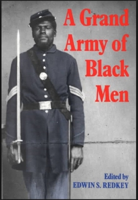 A great book on the trials and challenges of black Union soldiers is  A Grand Army of Black Men , Edited by Edwin S. Redkey. [See  MELUS  article.]