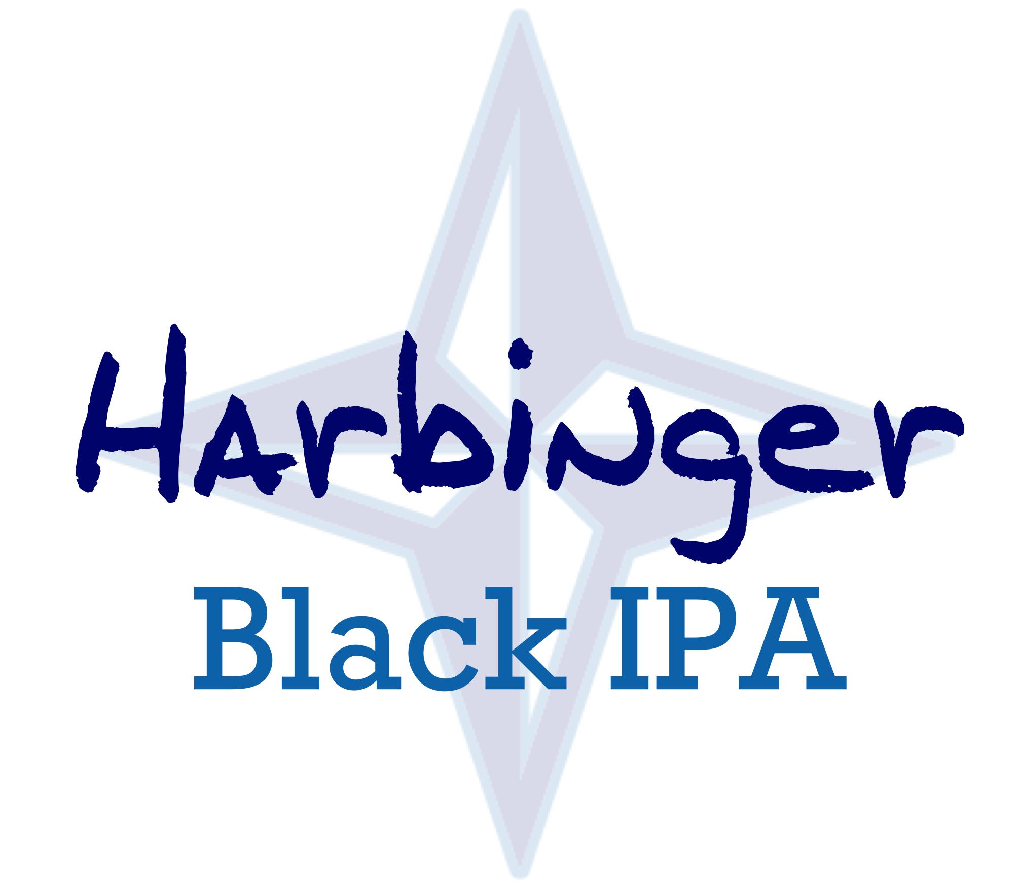 Harbinger   Black IPA  6.0% ABV  51 IBU