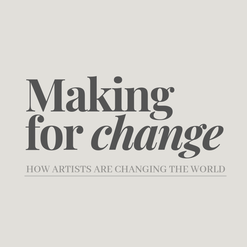 Podcast - Making for Change is a podcast that tells the stories of incredible artists, designers and makers from around the world. Through conversation, we uncover how creative action is changing the world, one artist at a time.
