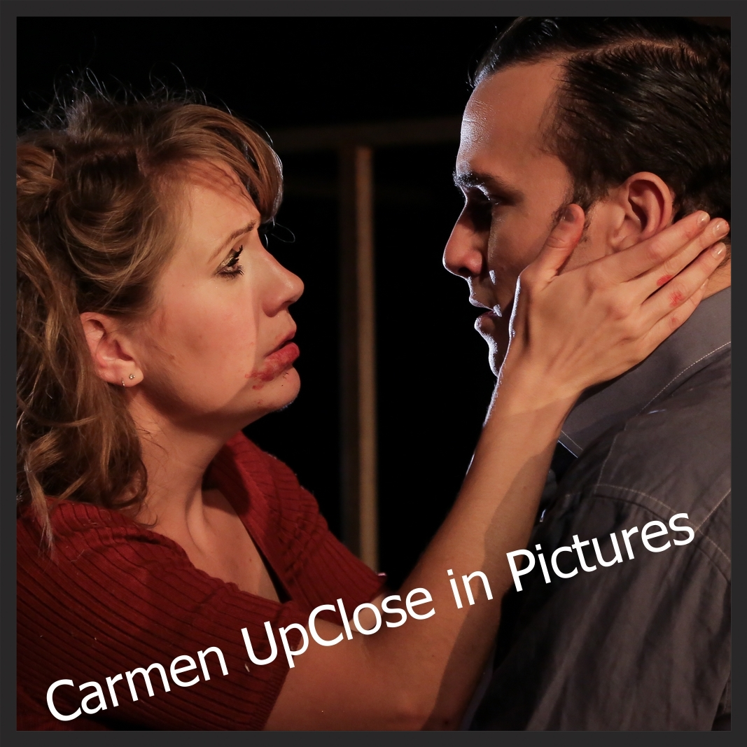 Carmen UpClose in Pictures