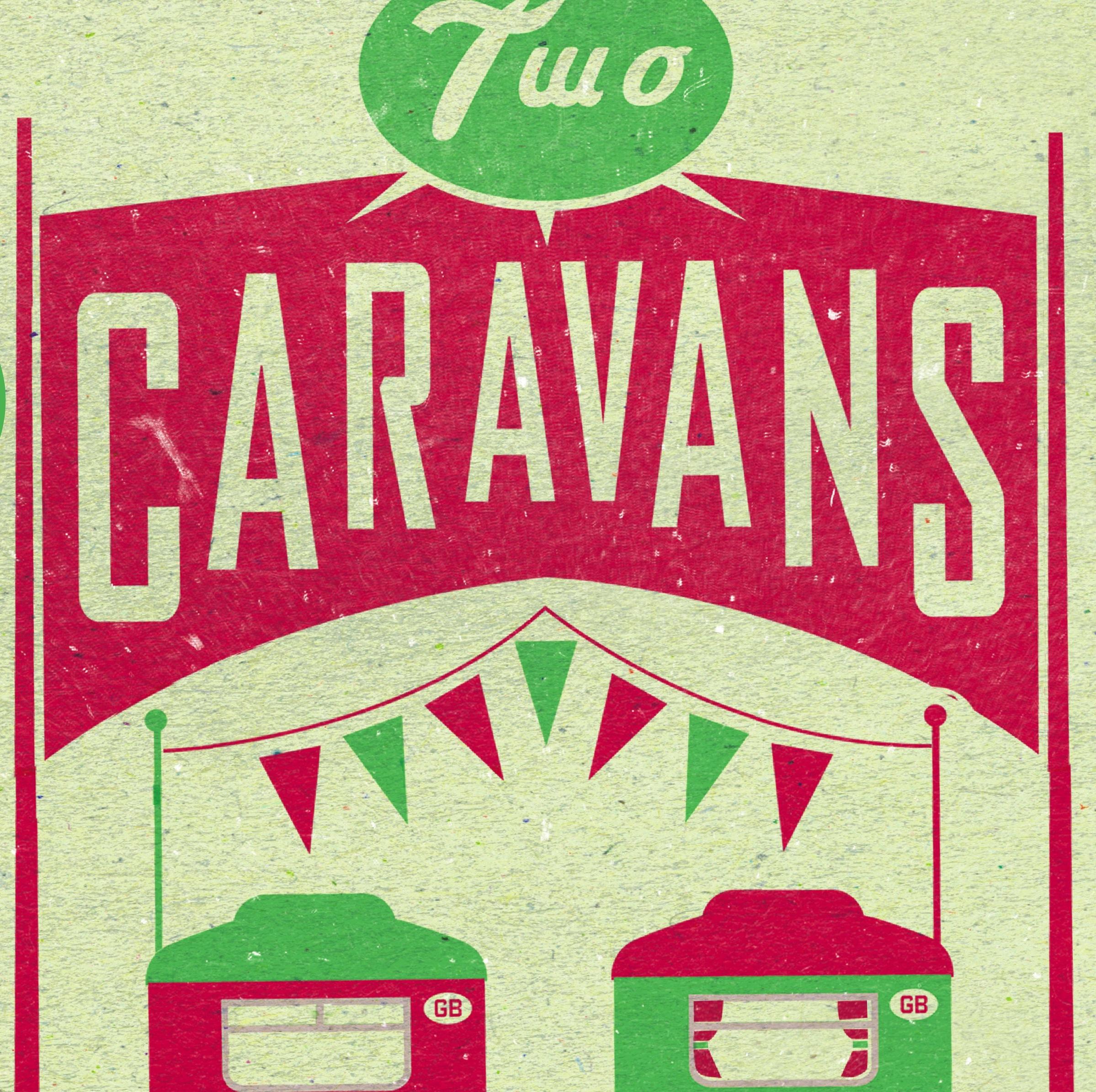 TWO CARAVANS   2013