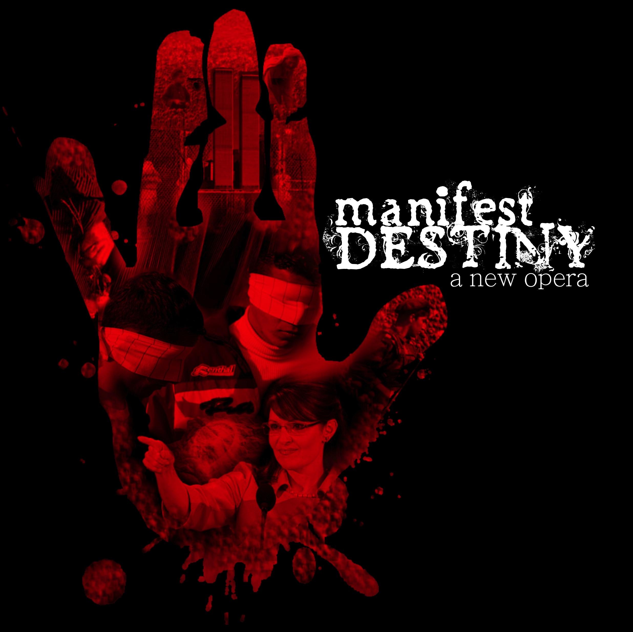 MANIFEST DESTINY   2011