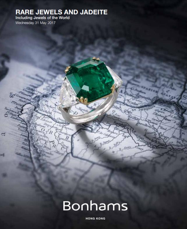 Bonham's Rare Jewels and Jadeite May 31, 2017 Hong Kong